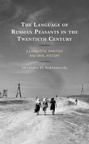 The Language of Russian Peasants in the Twentieth Century
