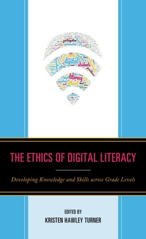 The Ethics of Digital Literacy