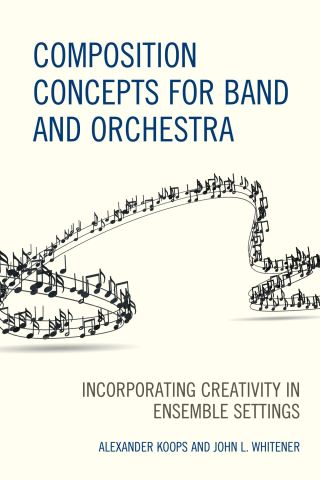 Composition Concepts for Band and Orchestra