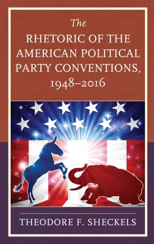 The Rhetoric of the American Political Party Conventions, 1948-2016