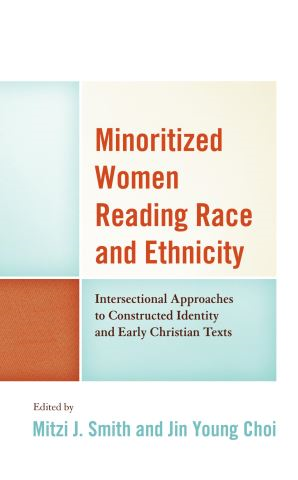 Minoritized Women Reading Race and Ethnicity