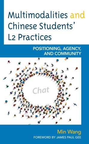 Multimodalities and Chinese Students' L2 Practices