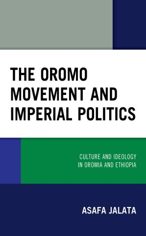 The Oromo Movement and Imperial Politics