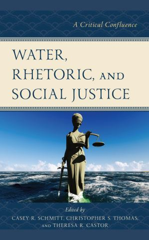 Water, Rhetoric, and Social Justice