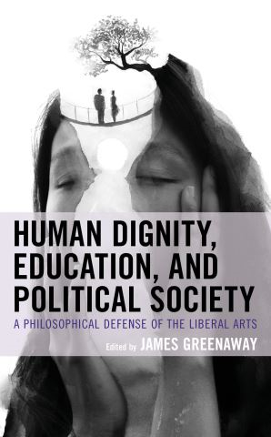 Human Dignity, Education, and Political Society