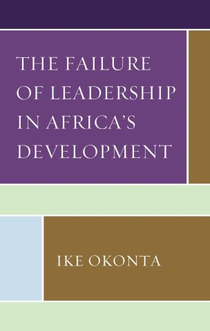 The Failure of Leadership in Africa's Development