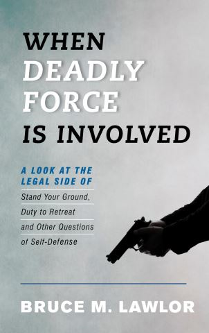 When Deadly Force Is Involved
