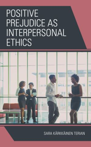 Positive Prejudice as Interpersonal Ethics