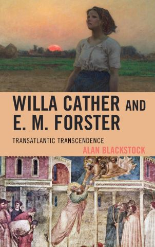 Willa Cather and E. M. Forster