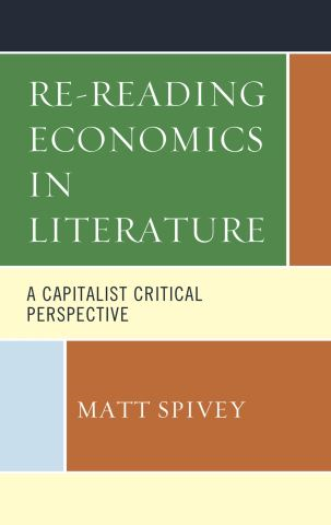 Re-Reading Economics in Literature
