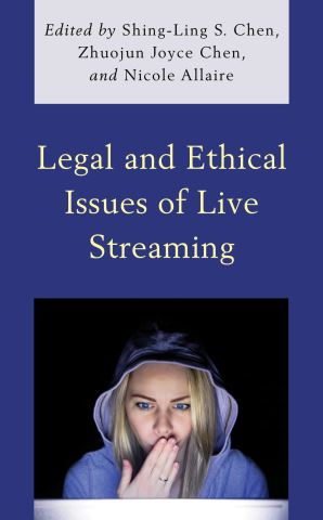 Legal and Ethical Issues of Live Streaming