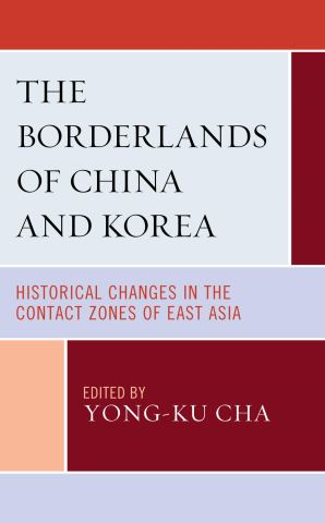 The Borderlands of China and Korea