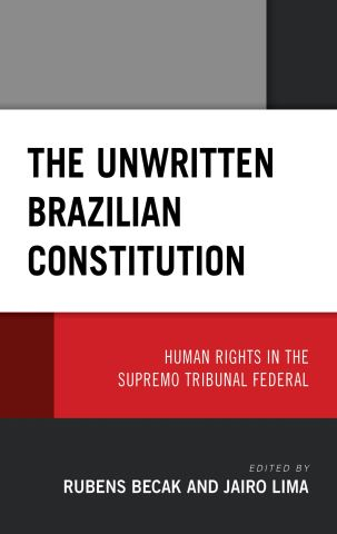 The Unwritten Brazilian Constitution