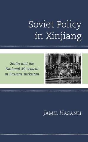 Soviet Policy in Xinjiang