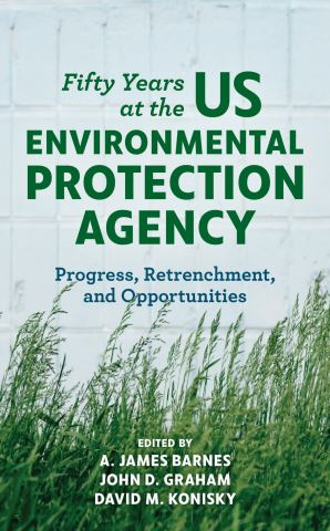 Fifty Years at the US Environmental Protection Agency