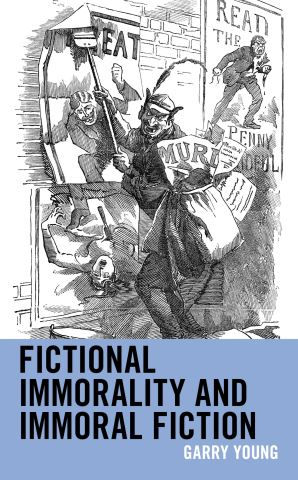 Fictional Immorality and Immoral Fiction