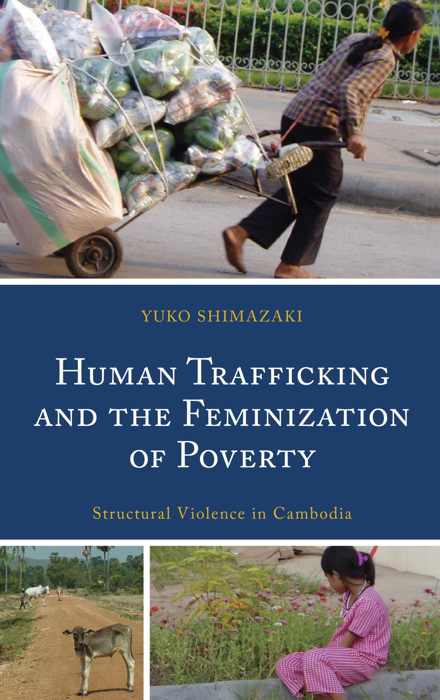 Human Trafficking and the Feminization of Poverty