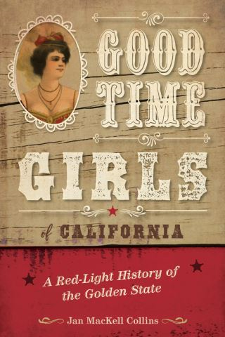 Good Time Girls of California