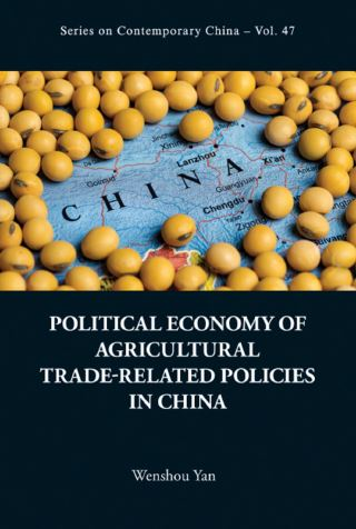 Political Economy Of Agricultural Trade-related Policies In China