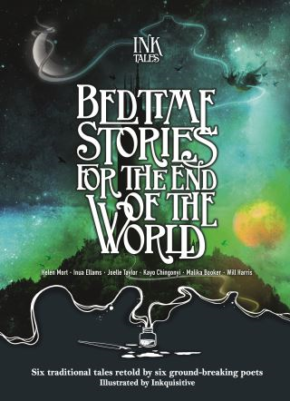 Ink Tales: Bedtime Stories for the End of the World
