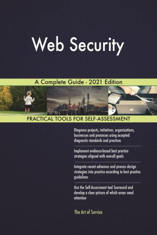 Web Security A Complete Guide - 2021 Edition