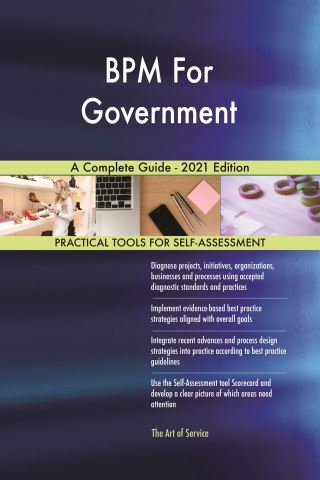BPM For Government A Complete Guide - 2021 Edition