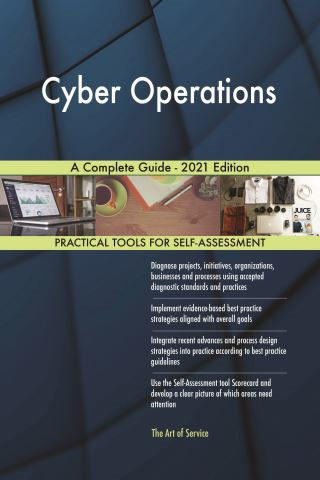 Cyber Operations A Complete Guide - 2021 Edition