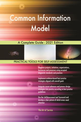 Common Information Model A Complete Guide - 2021 Edition