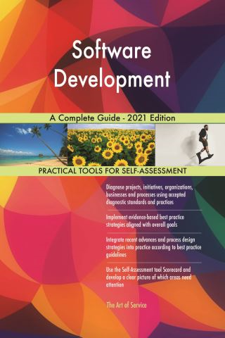 Software Development A Complete Guide - 2021 Edition
