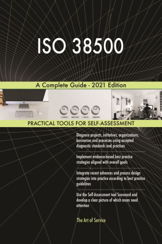 ISO 38500 A Complete Guide - 2021 Edition
