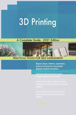 3D Printing A Complete Guide - 2021 Edition