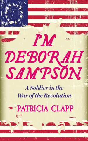 I'm Deborah Sampson