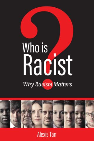 Who is Racist? Why Racism Matters