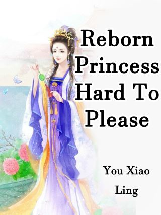 Reborn Princess Hard To Please