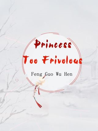 Princess Too Frivolous