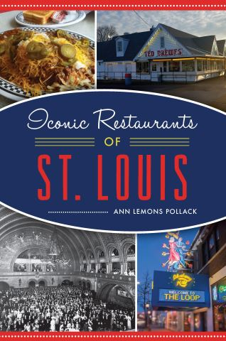 Iconic Restaurants of St. Louis