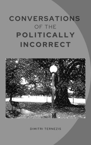Conversations of the Politically Incorrect