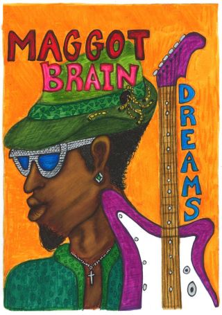 Maggot Brain Dreams