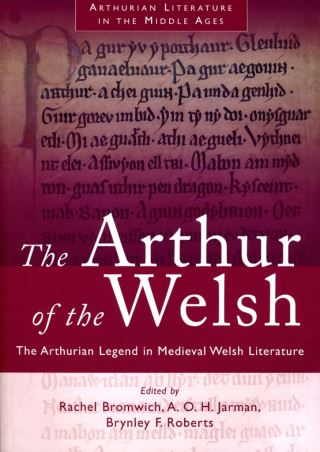 The Arthur of the Welsh