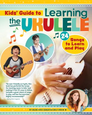 Kids Guide to Learning the Ukulele