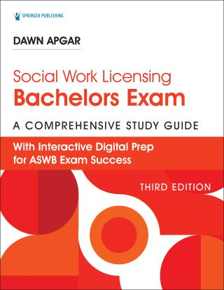 Social Work Licensing Bachelors Exam Guide, Third Edition