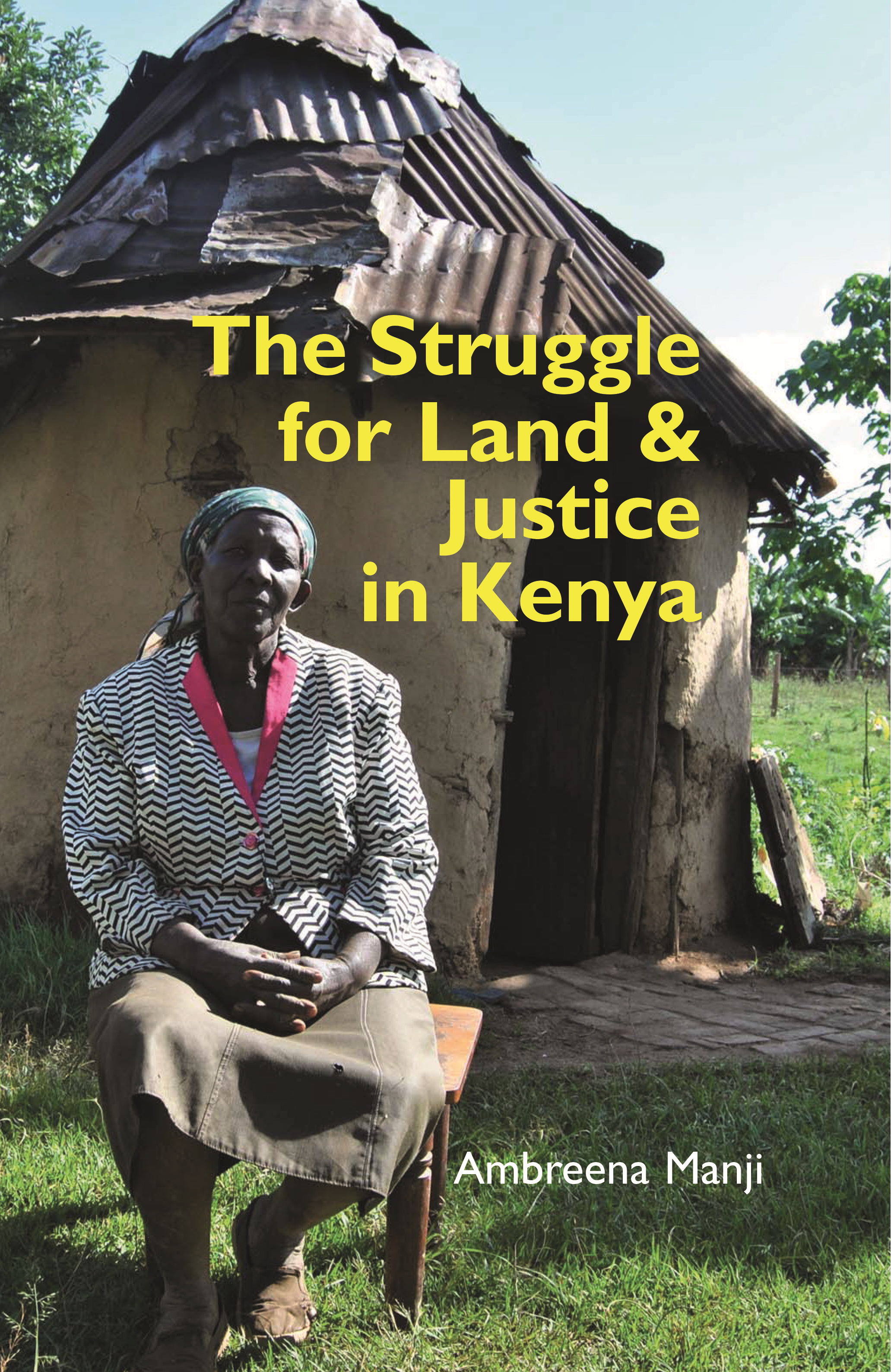 The Struggle for Land and Justice in Kenya