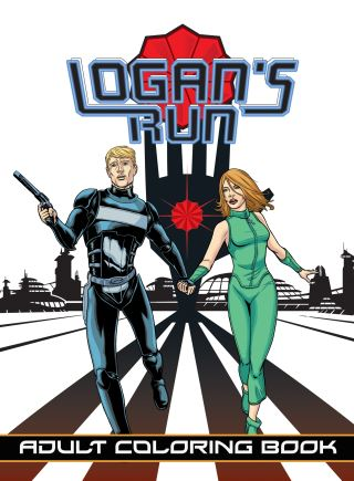 Logan's Run: Adult Coloring Book