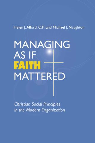Managing As If Faith Mattered