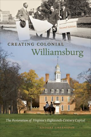 Creating Colonial Williamsburg
