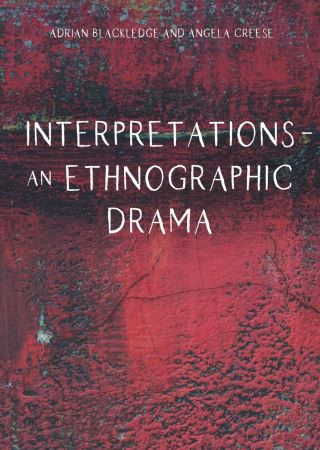 Interpretations  An Ethnographic Drama