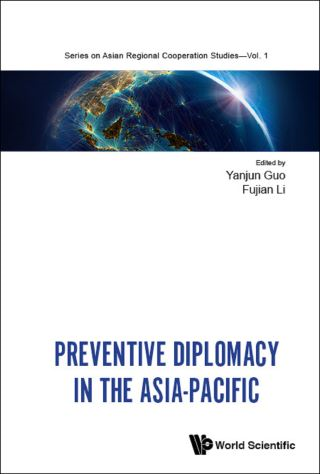 Preventive Diplomacy In The Asia-pacific