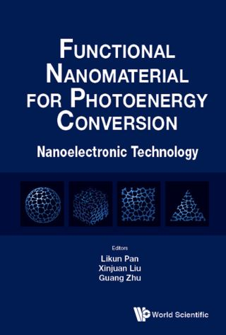 Functional Nanomaterial For Photoenergy Conversion: Nanoelectronic Technology