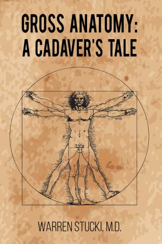 Gross Anatomy: A Cadaver's Tale