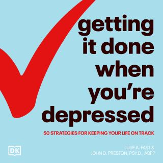Getting It Done When You're Depressed, Second Edition